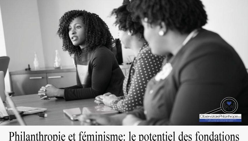 Philanthropie et féminisme: le potentiel des fondations